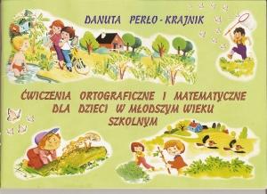ĆWICZENIA ORTOGRAFICZNE I MATEMATYCZNE DLA MŁODSZYCH DZIECI -01
